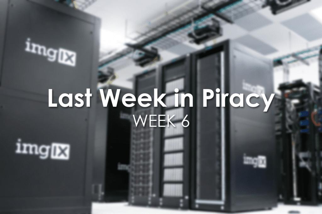 Last Week in Piracy Week 6