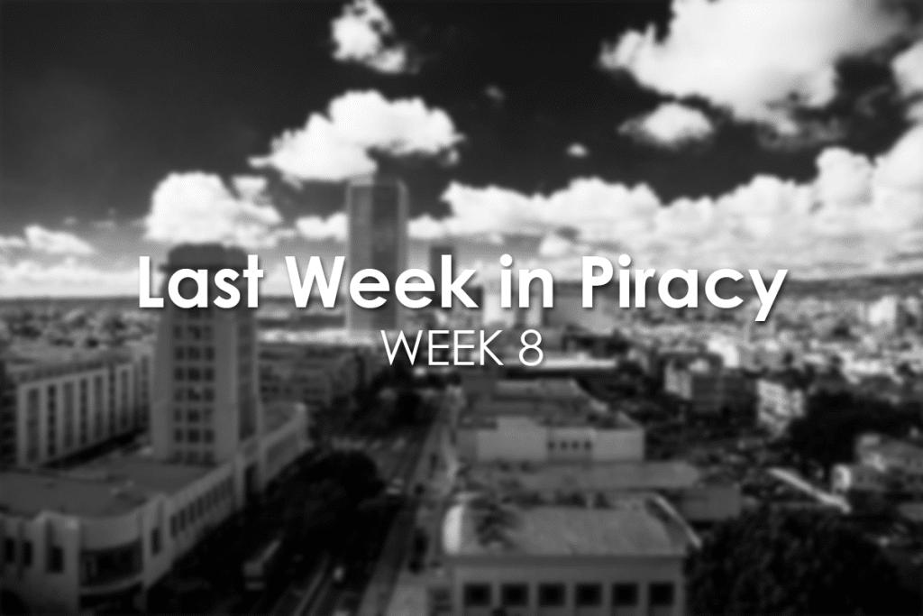 Last Week in Piracy Week 8