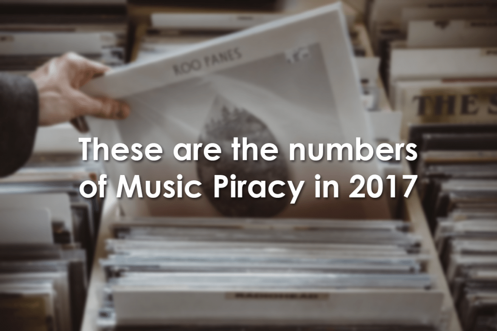 Music Piracy in 2017
